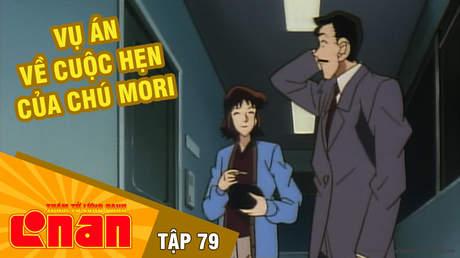 Conan - Tập 79: Vụ án về cuộc hẹn của chú Mori
