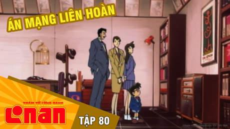 Conan - Tập 80: Án mạng liên hoàn
