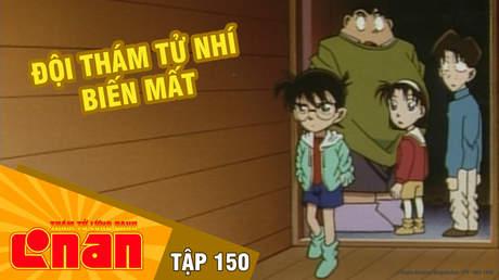 Conan - Tập 150: Đội thám tử nhí biến mất