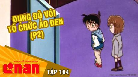 Conan - Tập 164: Đụng độ với tổ chức Áo đen (P2)