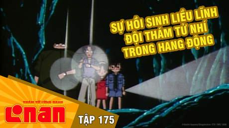 Conan - Tập 175: Sự hồi sinh liều lĩnh. Đội thám tử nhí trong hang động