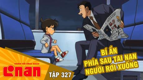 Conan - Tập 327: Bí ẩn phía sau tai nạn người rơi xuống