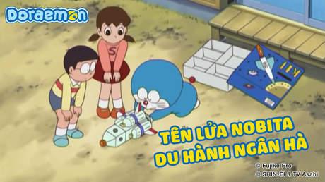 Doraemon - Tập 260: Tên lửa Nobita du hành ngân hà