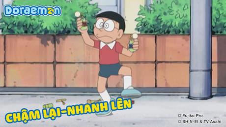 Doraemon - Tập 263: Chậm lại - Nhanh lên