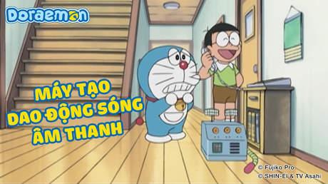 Doraemon - Tập 266: Máy tạo dao động sóng âm thanh