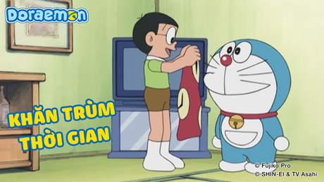 Doraemon - Tập 268: Khăn trùm thời gian