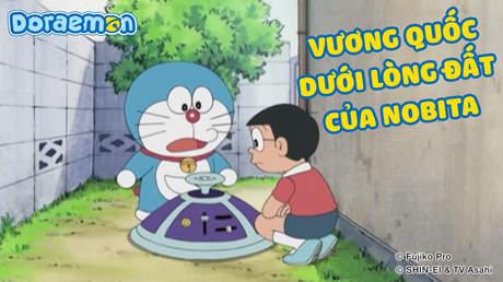 Doraemon - Tập 272: Vương quốc dưới lòng đất của Nobita