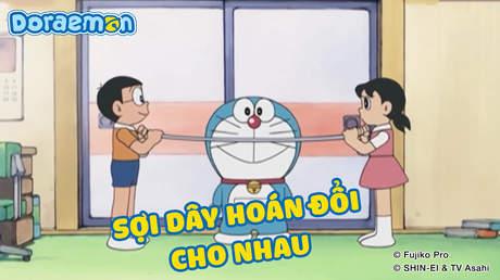 Doraemon - Tập 273: Sợi dây hoán đổi cho nhau