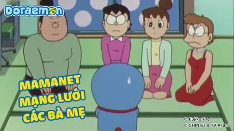 Doraemon - Tập 102: Mamanet mạng lưới các bà mẹ