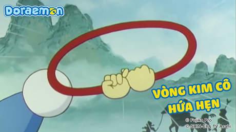 Doraemon - Tập 105: Vòng kim cô hứa hẹn