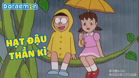 Doraemon - Tập 104: Hạt đậu thần kì