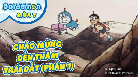 Doraemon S7 - Tập 320: Chào mừng đến thăm trái đất (Phần 1)