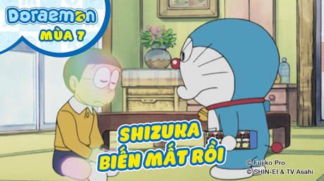 Doraemon S7 - Tập 322: Shizuka biến mất rồi