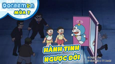 Doraemon S7 - Tập 328: Hành tinh ngược đời
