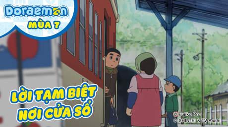Doraemon S7 - Tập 340: Lời tạm biệt nơi cửa sổ