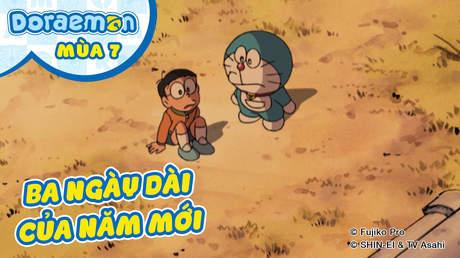 Doraemon S7 - Tập 347: Ba ngày dài của năm mới