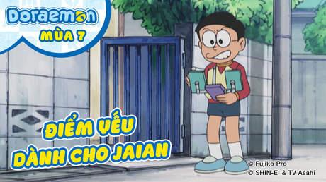Doraemon S7 - Tập 357: Điểm yếu dành cho Jaian