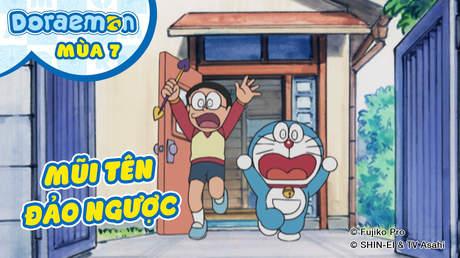 Doraemon S7 - Tập 359: Mũi tên đảo ngược