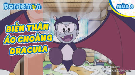 Doraemon S8 - Tập 370: Biến thân áo choàng Dracula