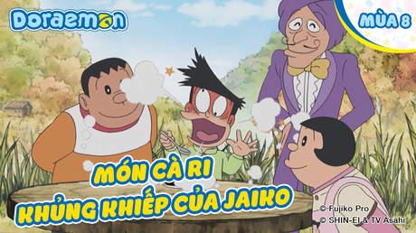 Doraemon S8 - Tập 377: Món cà ri khủng khiếp của Jaiko