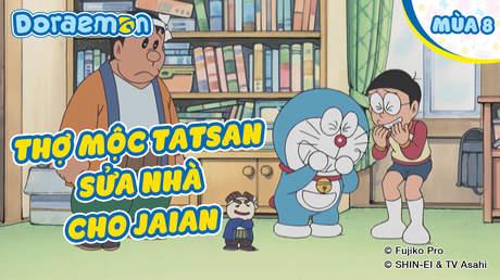 Doraemon S8 - Tập 381: Thợ mộc Tatsan sửa nhà cho Jaian