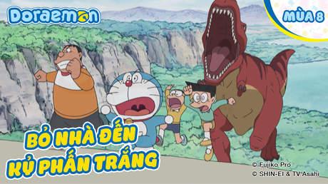 Doraemon S8 - Tập 382: Bỏ nhà đến kỷ phấn trắng