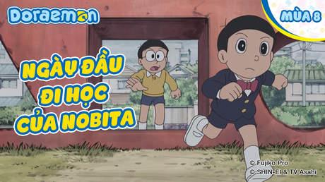 Doraemon S8 - Tập 384: Ngày đầu đi học của Nobita