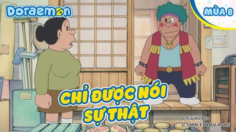 Doraemon S8 - Tập 385: Chỉ được nói sự thật