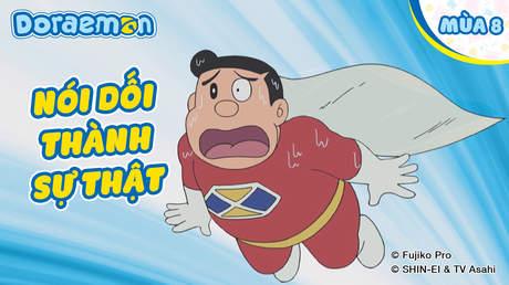 Doraemon S8 - Tập 401: Nói dối thành sự thật