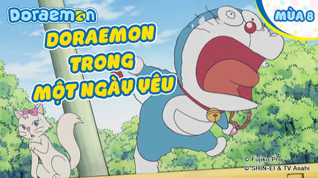 Doraemon S8 - Tập 402: Doraemon trong một ngày yêu