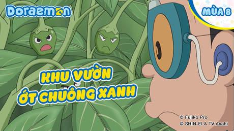 Doraemon S8 - Tập 414: Khu vườn ớt chuông xanh