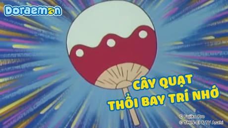 Doraemon - Tập 125: Cây quạt thổi bay trí nhớ