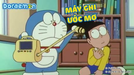 Doraemon - Tập 127: Máy ghi ước mơ