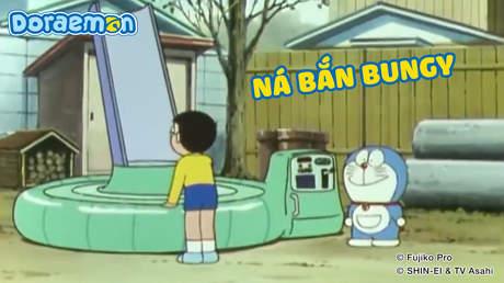 Doraemon - Tập 137: Ná bắn bungy