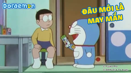 Doraemon - Tập 140: Đâu mới là may mắn