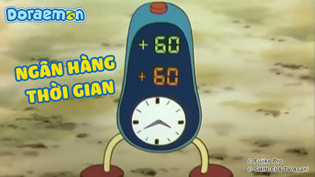 Doraemon - Tập 142: Ngân hàng thời gian