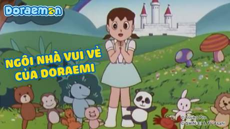 Doraemon - Tập 153: Ngôi nhà vui vẻ của Doraemi