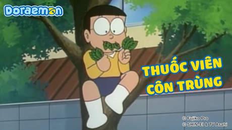 Doraemon - Tập 15: Thuốc viên côn trùng