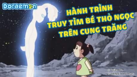 Doraemon - Tập 170: Hành trình truy tìm bé thỏ ngọc trên cung trăng