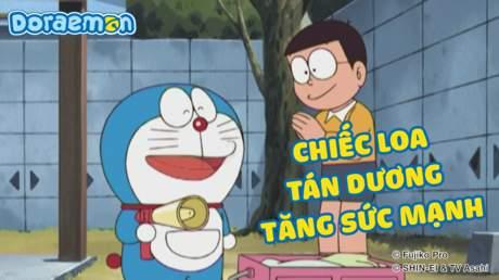 Doraemon - Tập 177: Chiếc loa tán dương tăng sức mạnh