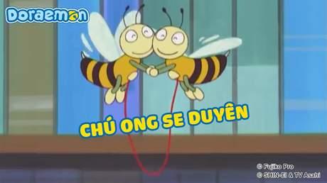 Doraemon - Tập 184: Chú ong se duyên