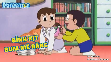 Doraemon - Tập 189: Bình xịt bum mê răng