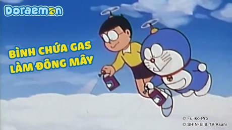 Doraemon - Tập 18: Bình chứa gas làm đông mây