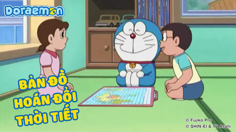 Doraemon - Tập 194: Bản đồ hoán đổi thời tiết