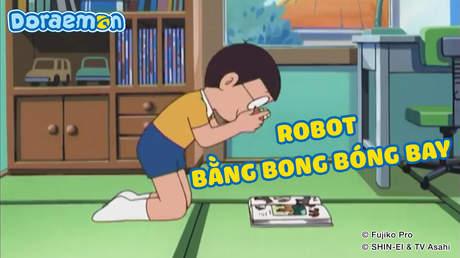 Doraemon - Tập 198: Robot bằng bong bóng bay