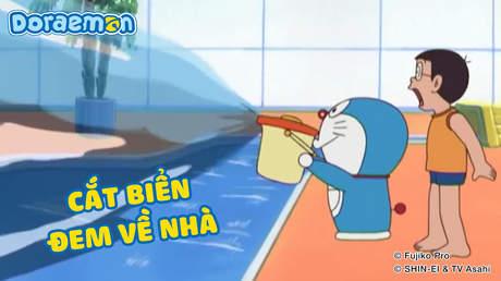 Doraemon - Tập 202: Cắt biển đem về nhà