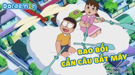 Doraemon - Tập 207: Bảo bối cần câu bắt mây