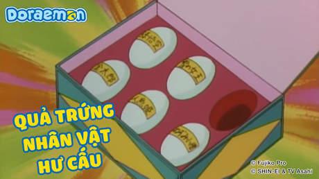 Doraemon - Tập 213: Quả trứng nhân vật hư cấu