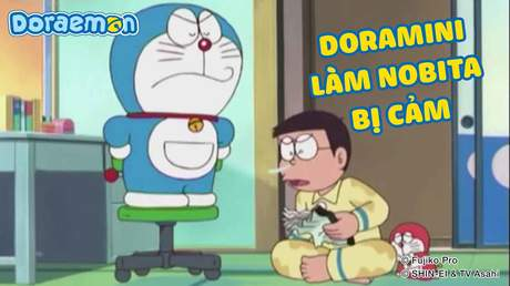 Doraemon - Tập 219: Doramini làm Nobita bị cảm