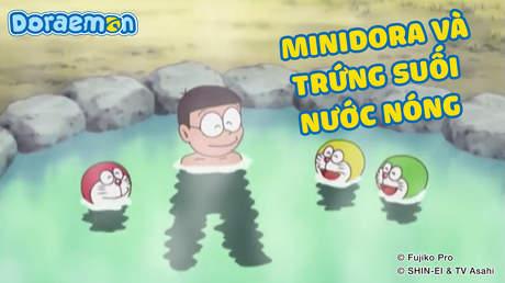 Doraemon - Tập 224: Minidora và trứng suối nước nóng